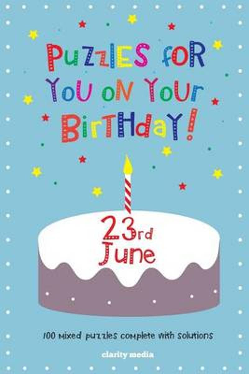 Puzzles for You on Your Birthday - 23rd June