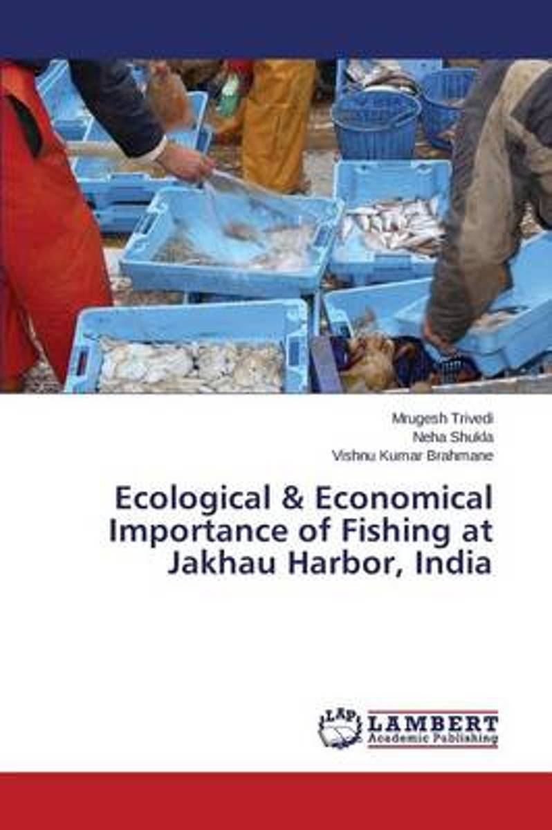 Ecological & Economical Importance of Fishing at Jakhau Harbor, India