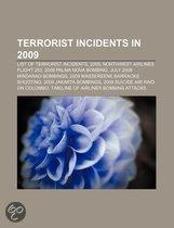 Terrorist Incidents In 2009: List Of Terrorist Incidents, 2009, Northwest Airlines Flight 253, United States Holocaust Memorial Museum Shooting