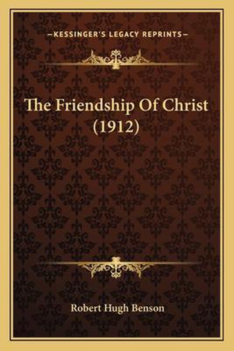 The Friendship of Christ (1912)