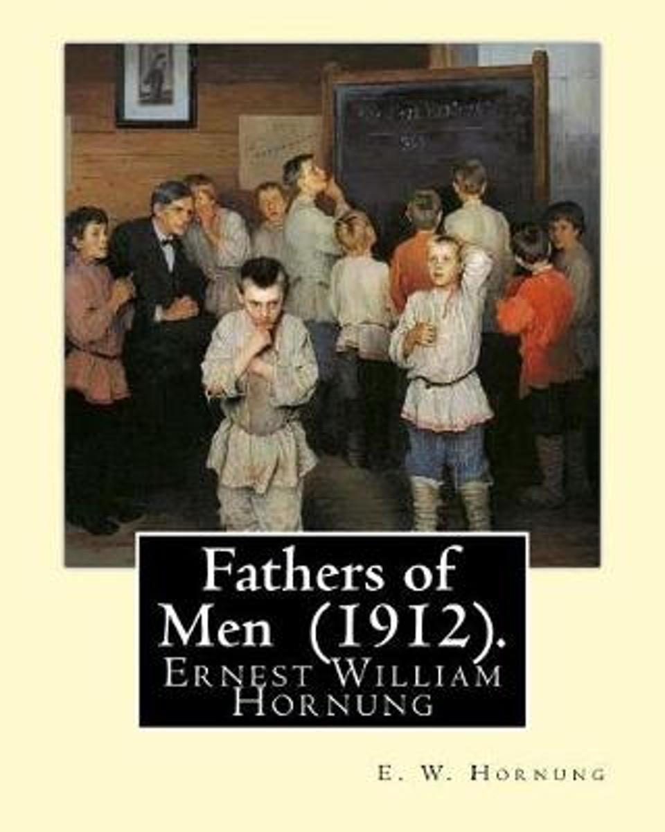 Fathers of Men (1912). by