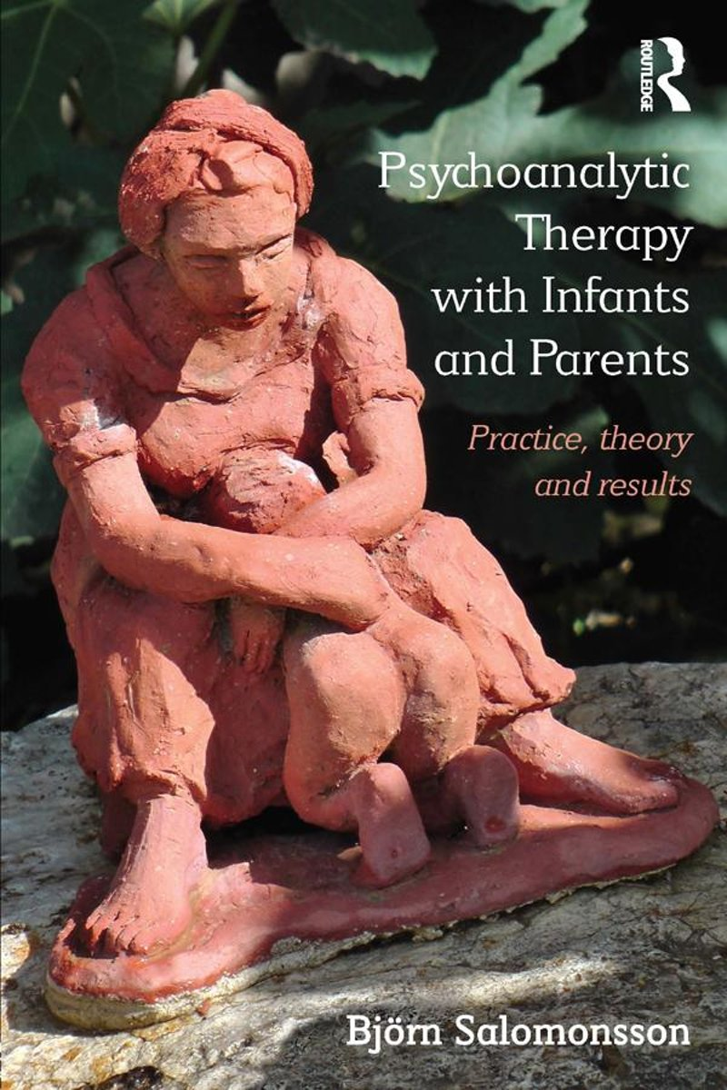 Psychoanalytic Therapy with Infants and their Parents
