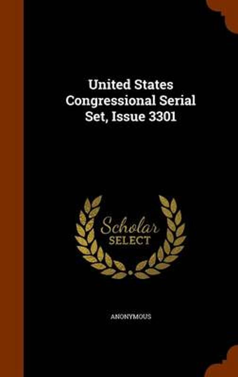United States Congressional Serial Set, Issue 3301