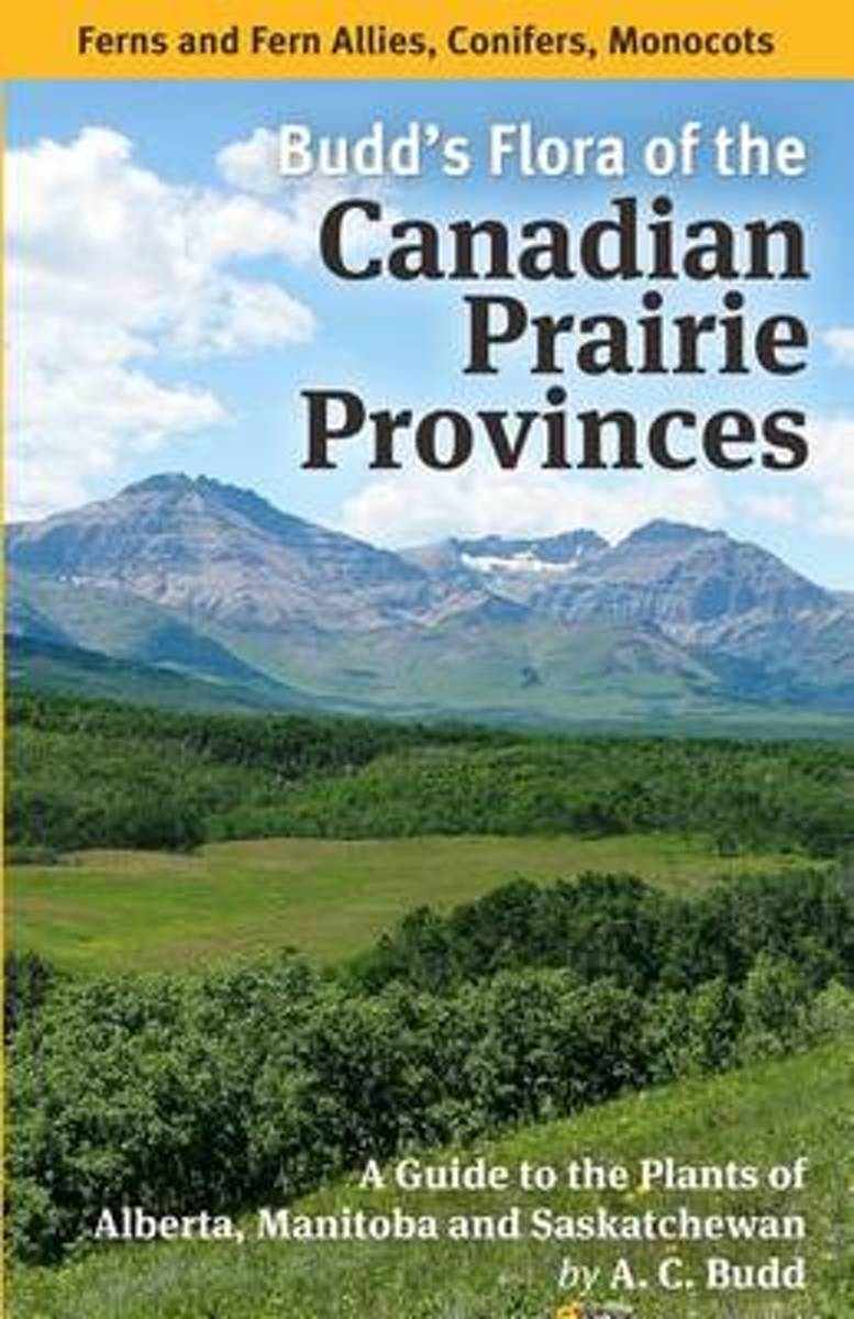 Budd's Flora of the Canadian Prairie Provinces