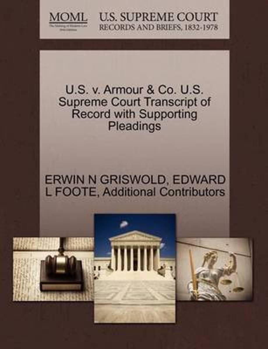 U.S. V. Armour & Co. U.S. Supreme Court Transcript of Record with Supporting Pleadings