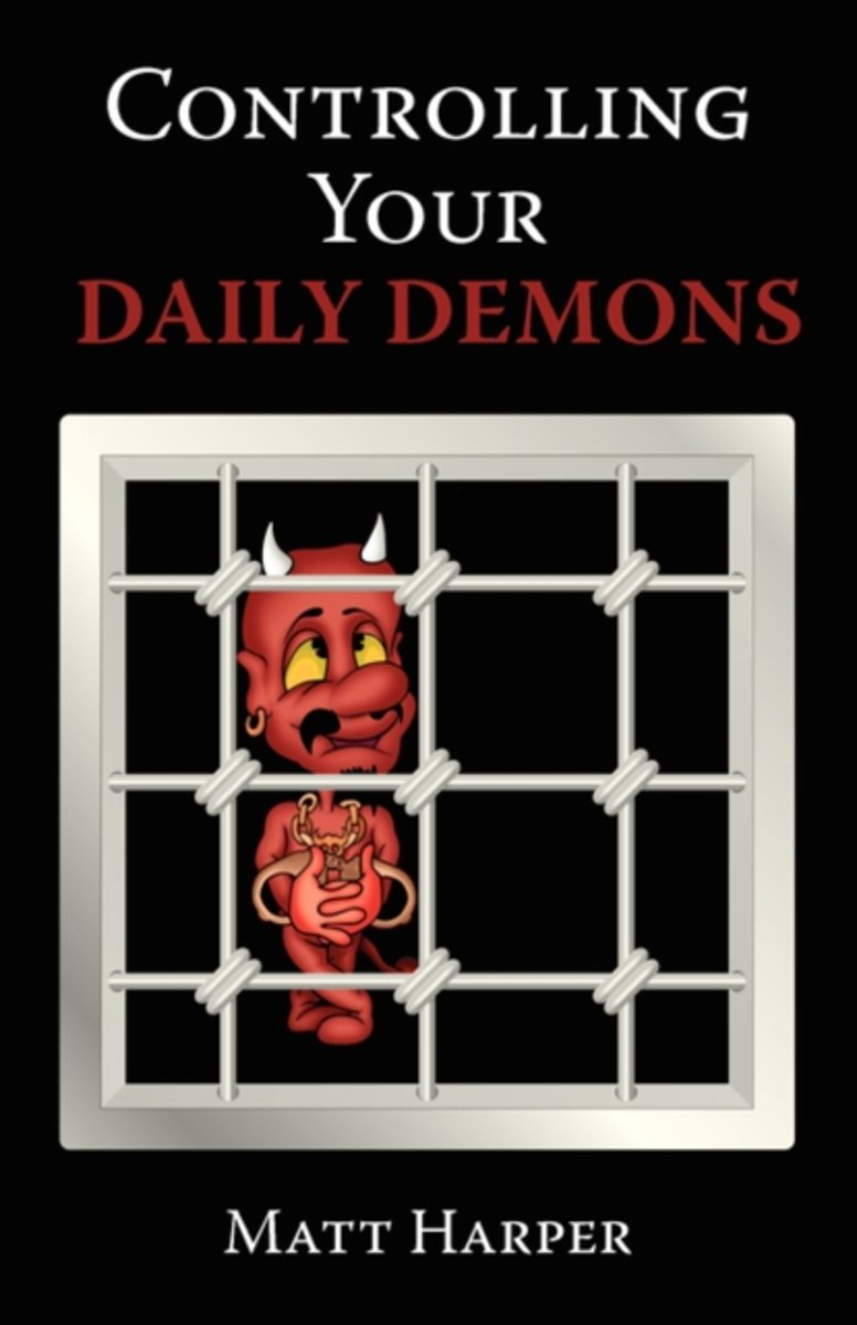 Controlling Your Daily Demons