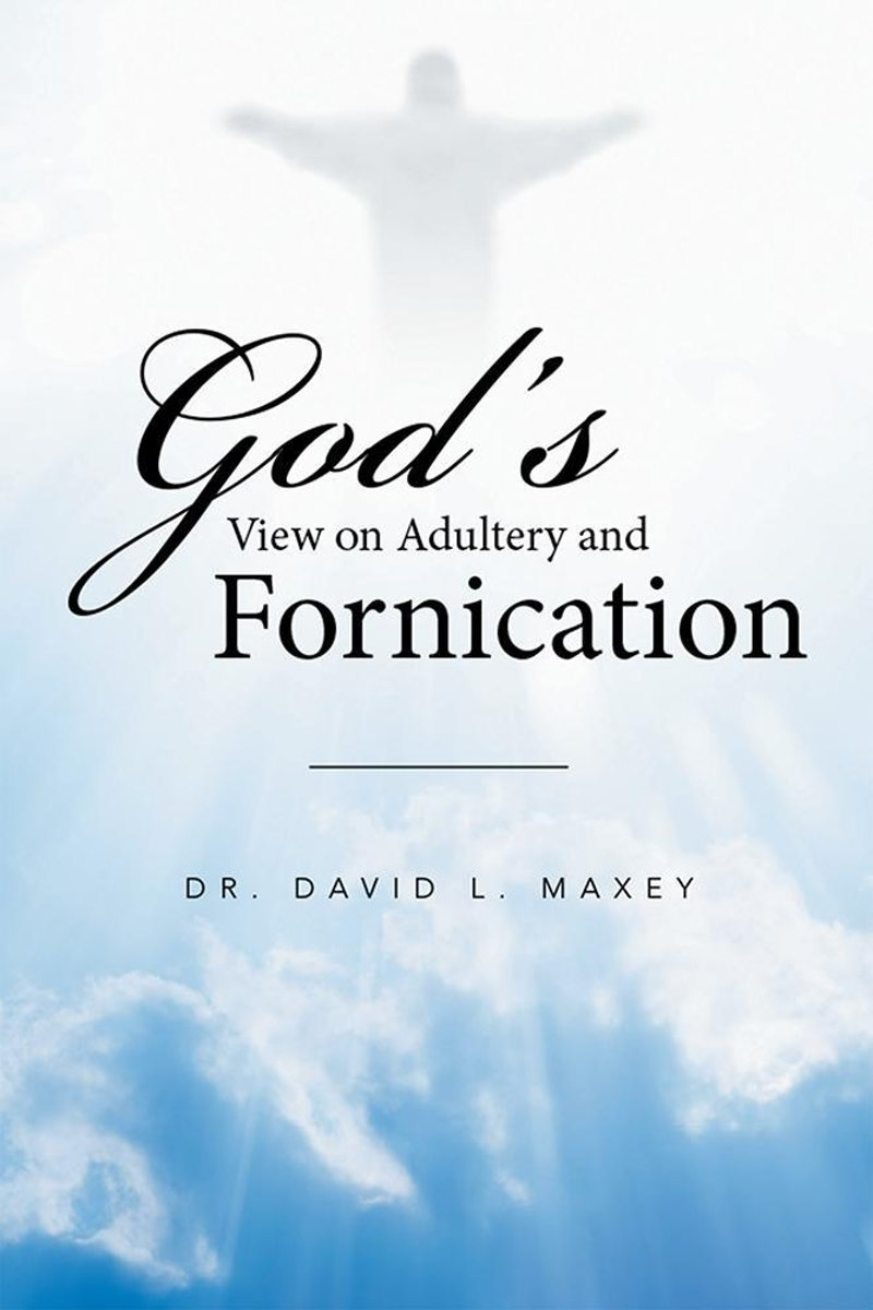God'S View on Adultery and Fornication
