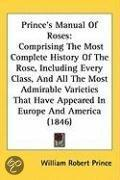 Prince's Manual of Roses