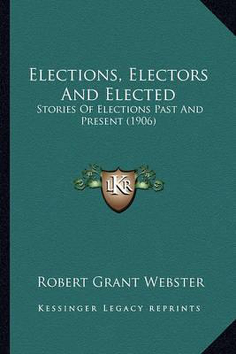 Elections, Electors and Elected