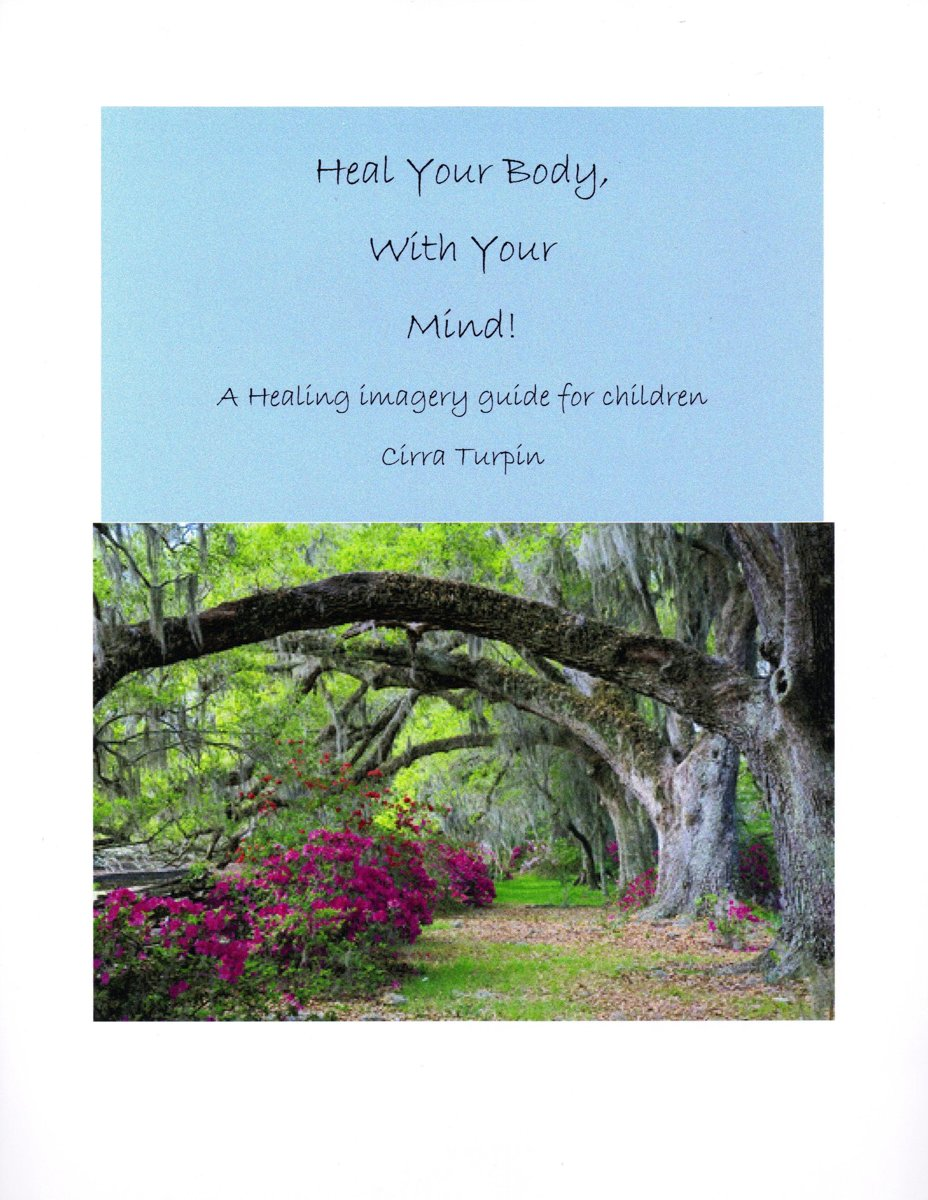 Heal Your Body, With Your Mind