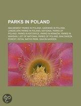 Parks In Poland: Amusement Parks In Poland, Gardens In Poland, Landscape Parks In Poland, National Parks Of Poland, Parks In Katowice