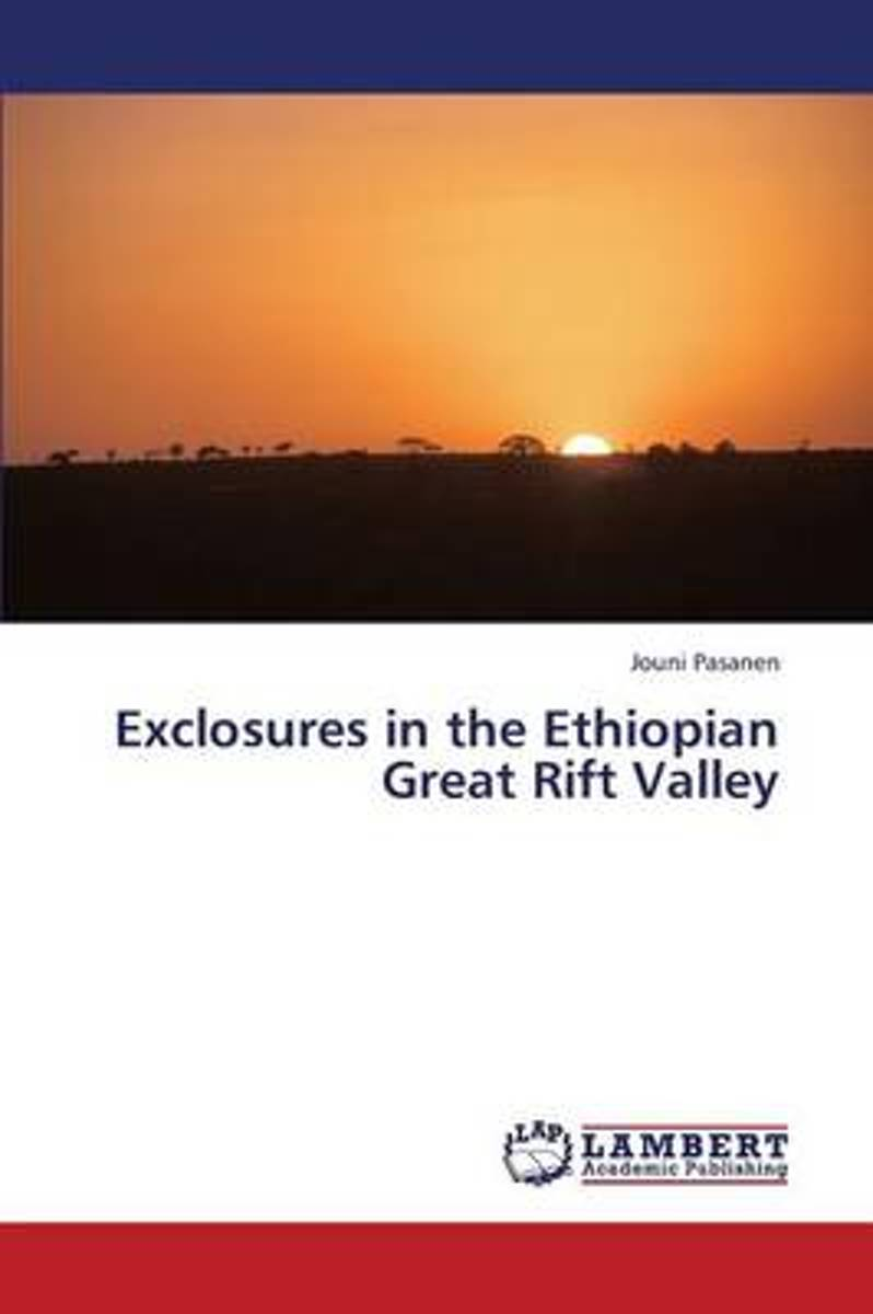 Exclosures in the Ethiopian Great Rift Valley