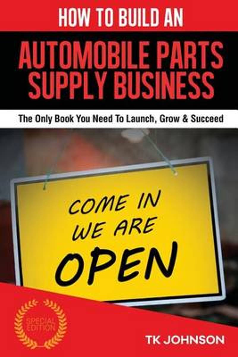 How to Build an Automobile Parts Supply Business (Special Edition)