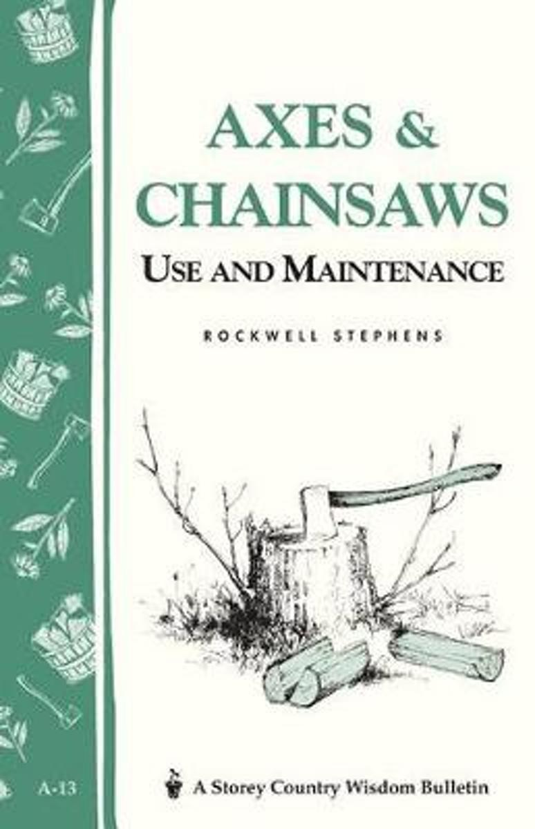 Axes and Chainsaws