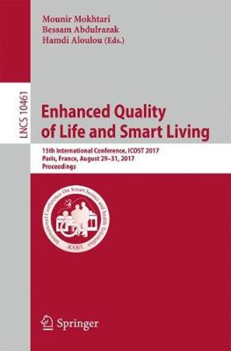 Enhanced Quality of Life and Smart Living