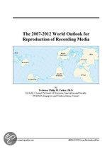 The 2007-2012 World Outlook for Reproduction of Recording Media