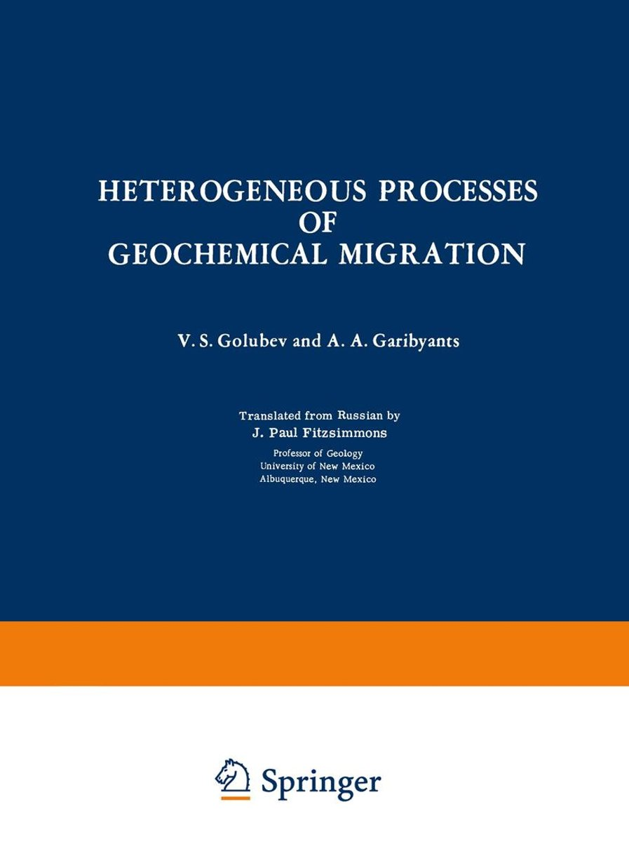 Heterogeneous Processes of Geochemical Migration