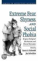 Extreme Fear, Shyness and Social Phobia