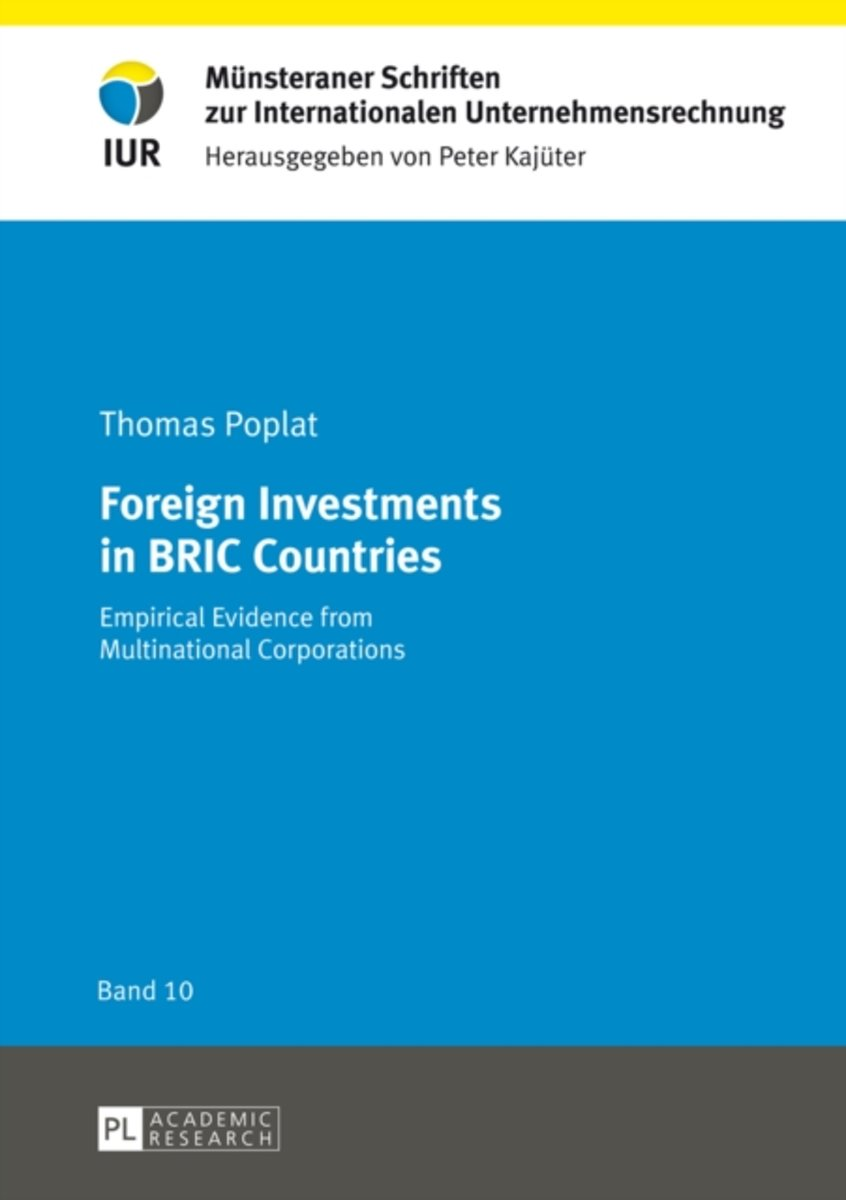 Foreign Investments in BRIC Countries