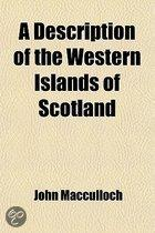Description Of The Western Islands Of Scotland (Volume 1)