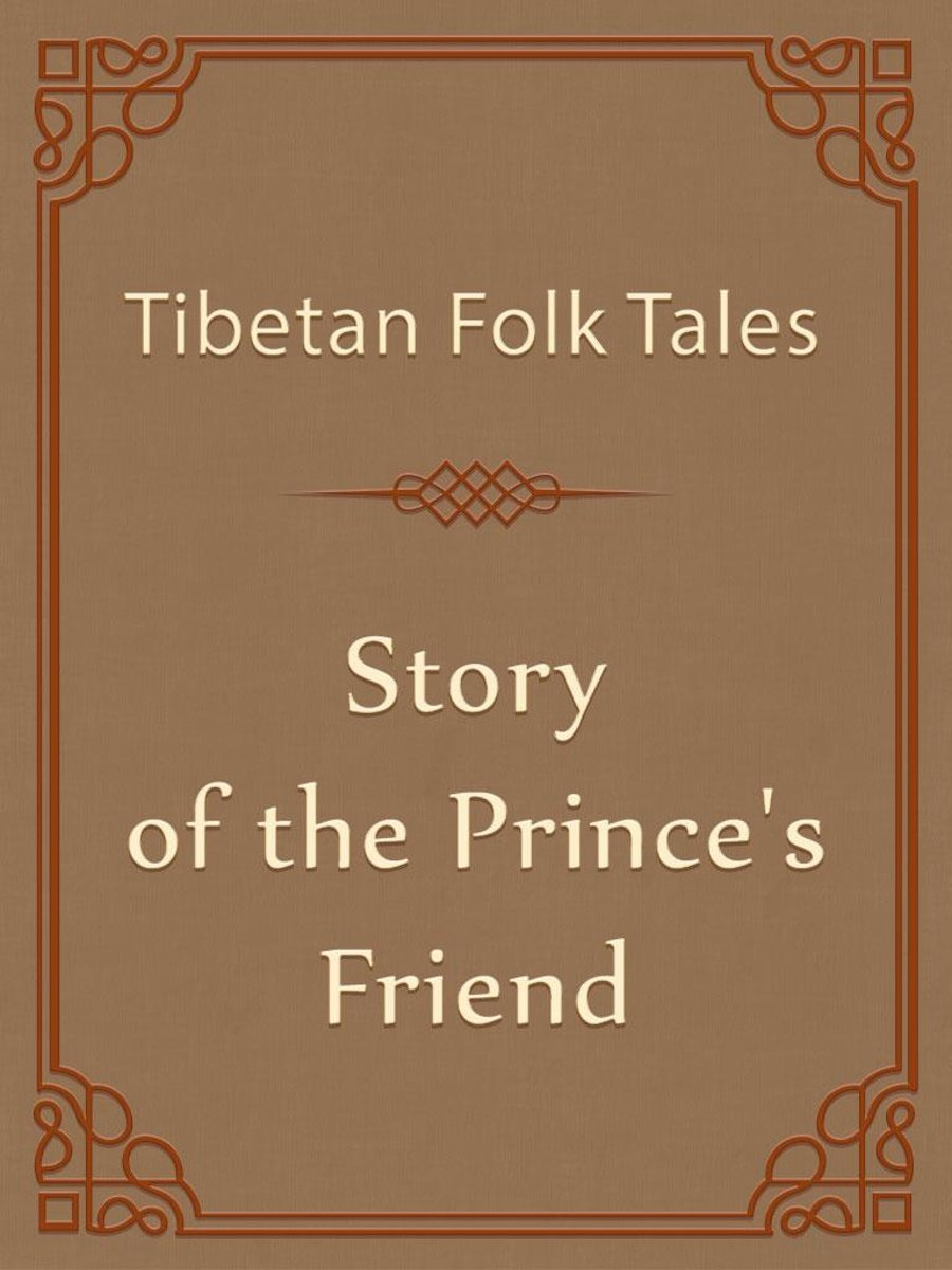 Story of the Prince's Friend