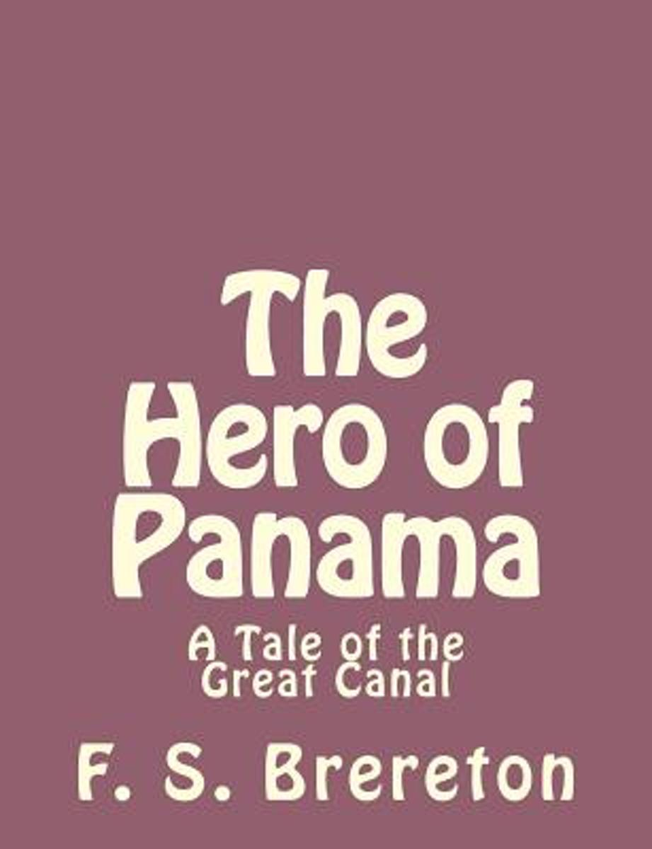 The Hero of Panama
