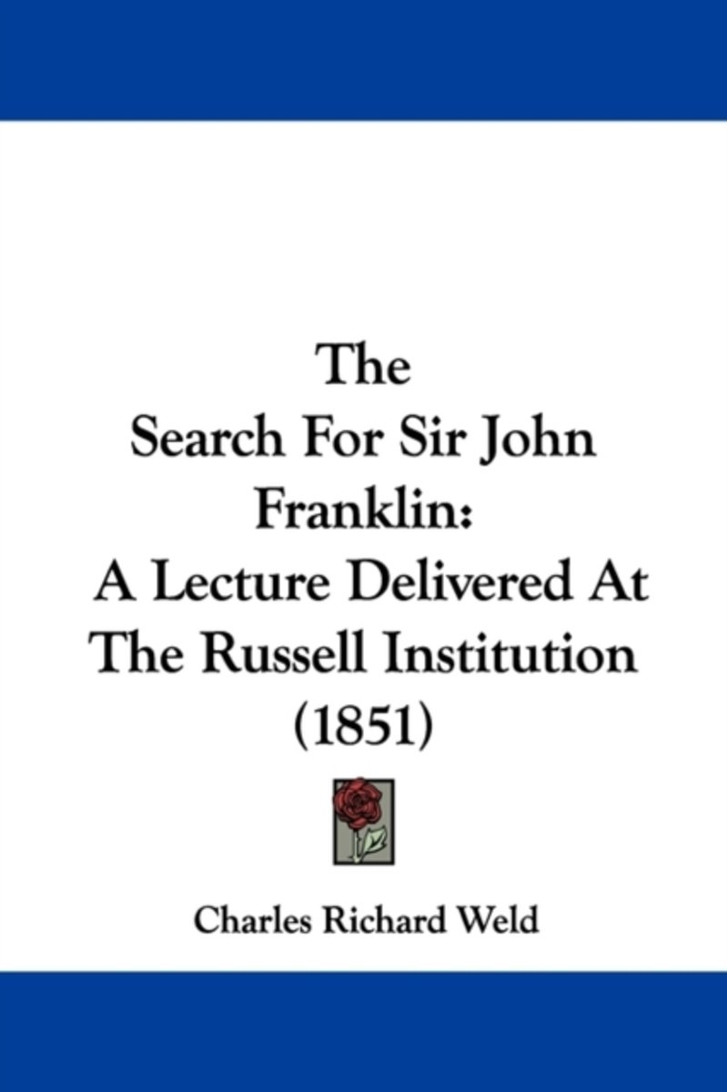 The Search For Sir John Franklin