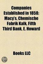 Companies Established In 1858: Macy's, Chemische Fabrik Kalk, Fifth Third Bank, E. Howard