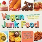Vegan Junk Food - 225 Sweet, Salty, And Scrumptious Treats For The Ultimate Pig-Out! (Pig Not Included)