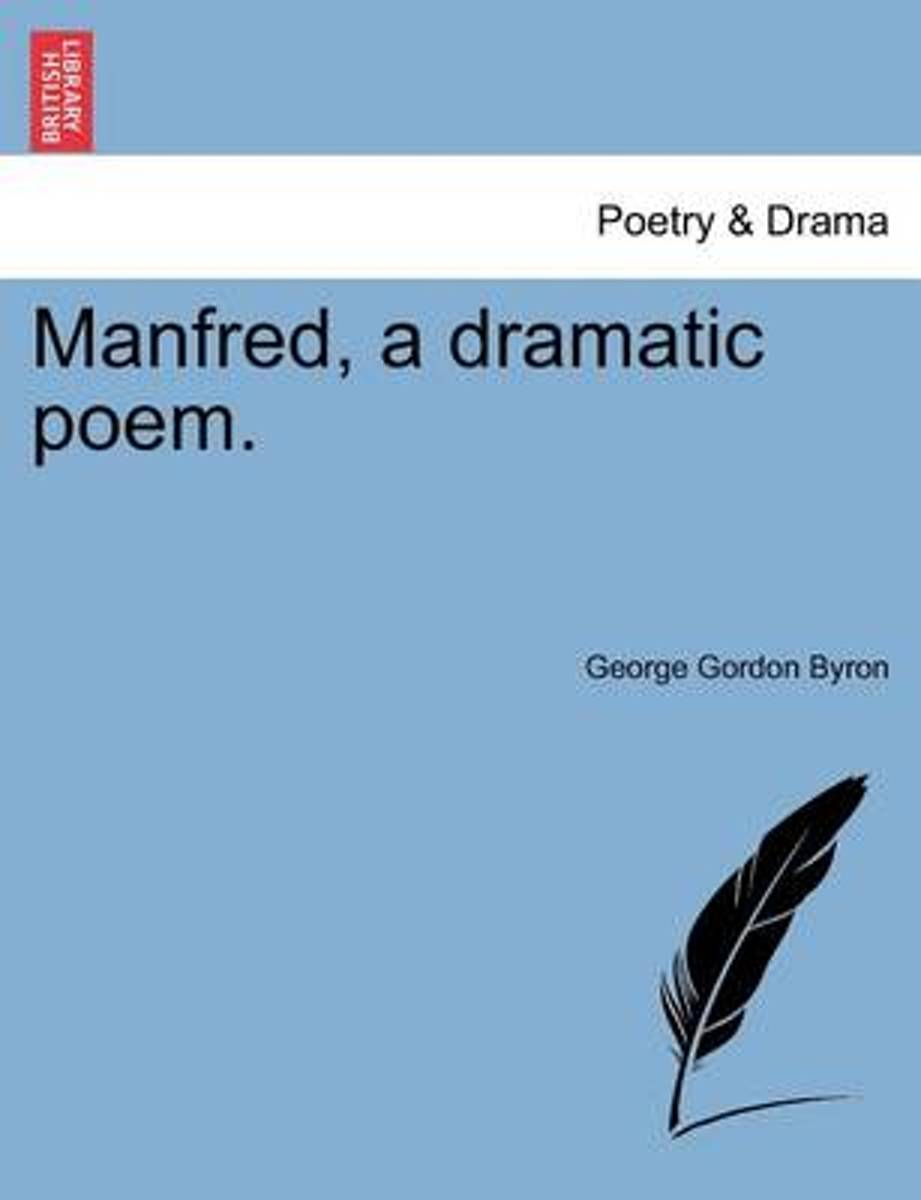 Manfred, a Dramatic Poem. Second Edition