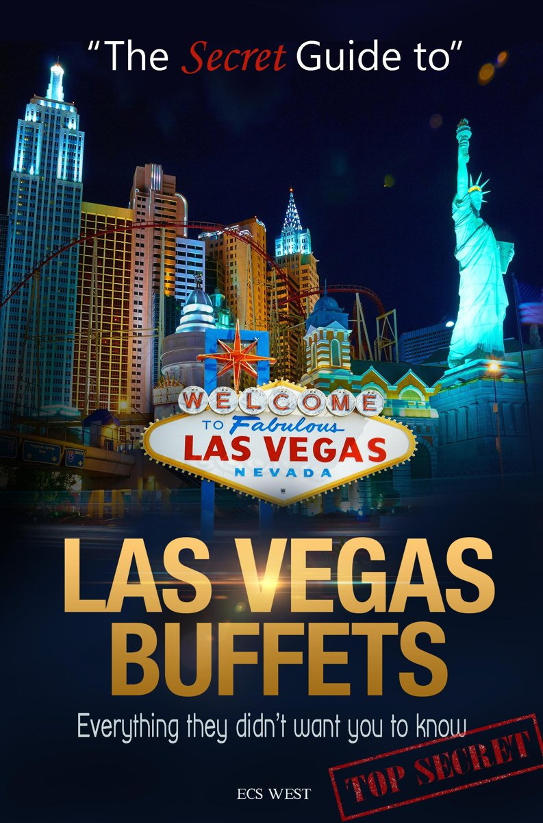 The Secret Guide to Las Vegas Buffets