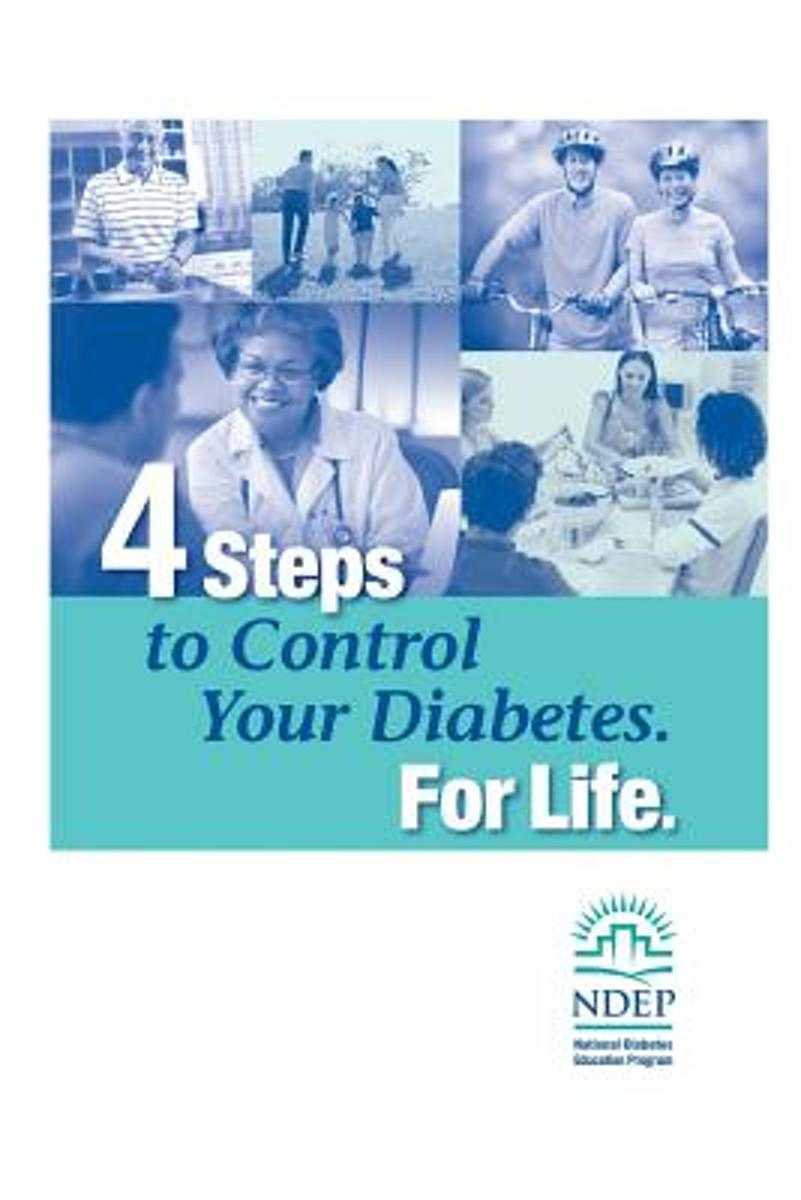 4 Steps to Control Your Diabetes. for Life.