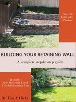 Building Your Retaining Wall