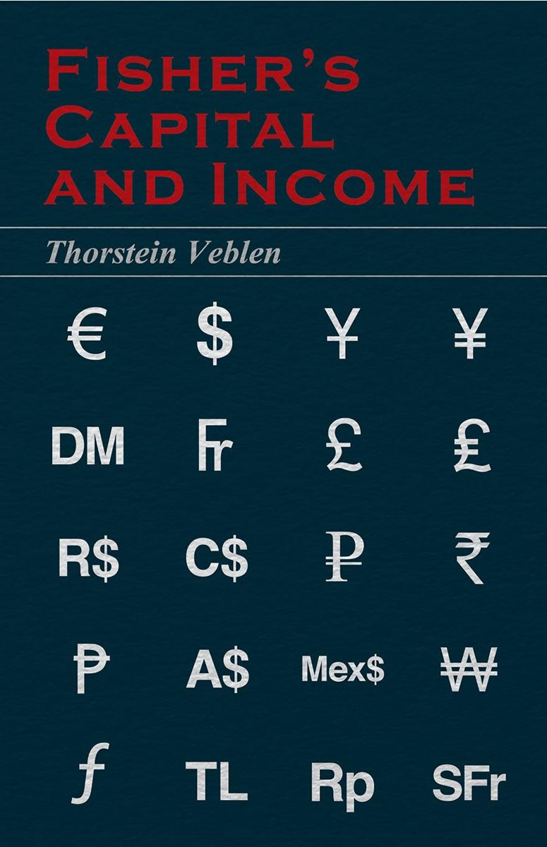 Fisher's Capital and Income (Essential Economics Series: Celebrated Economists)