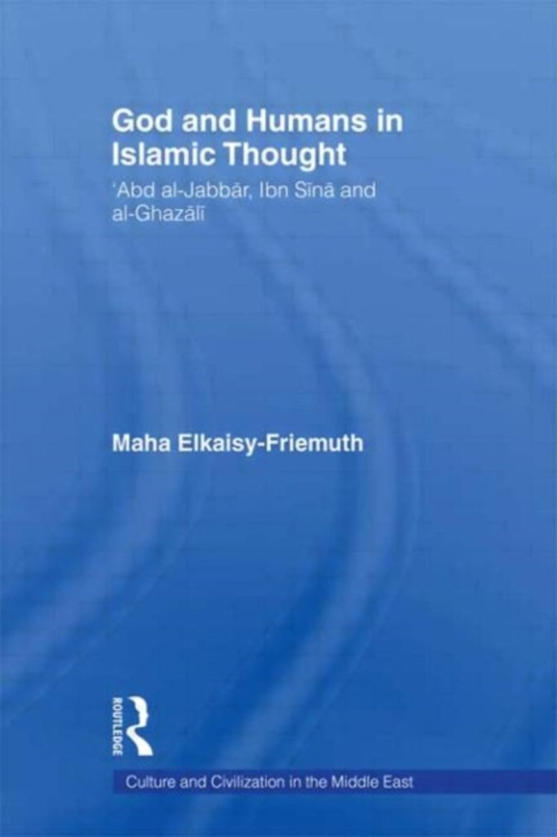 God and Humans in Islamic Thought