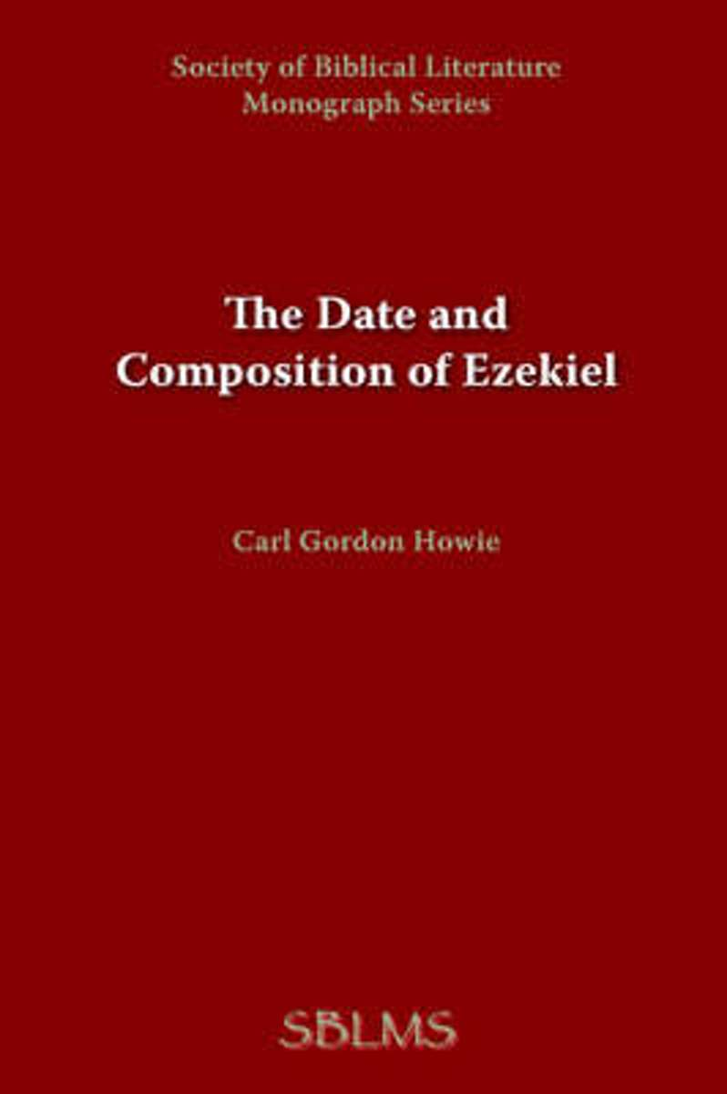 The Date and Composition of Ezekiel
