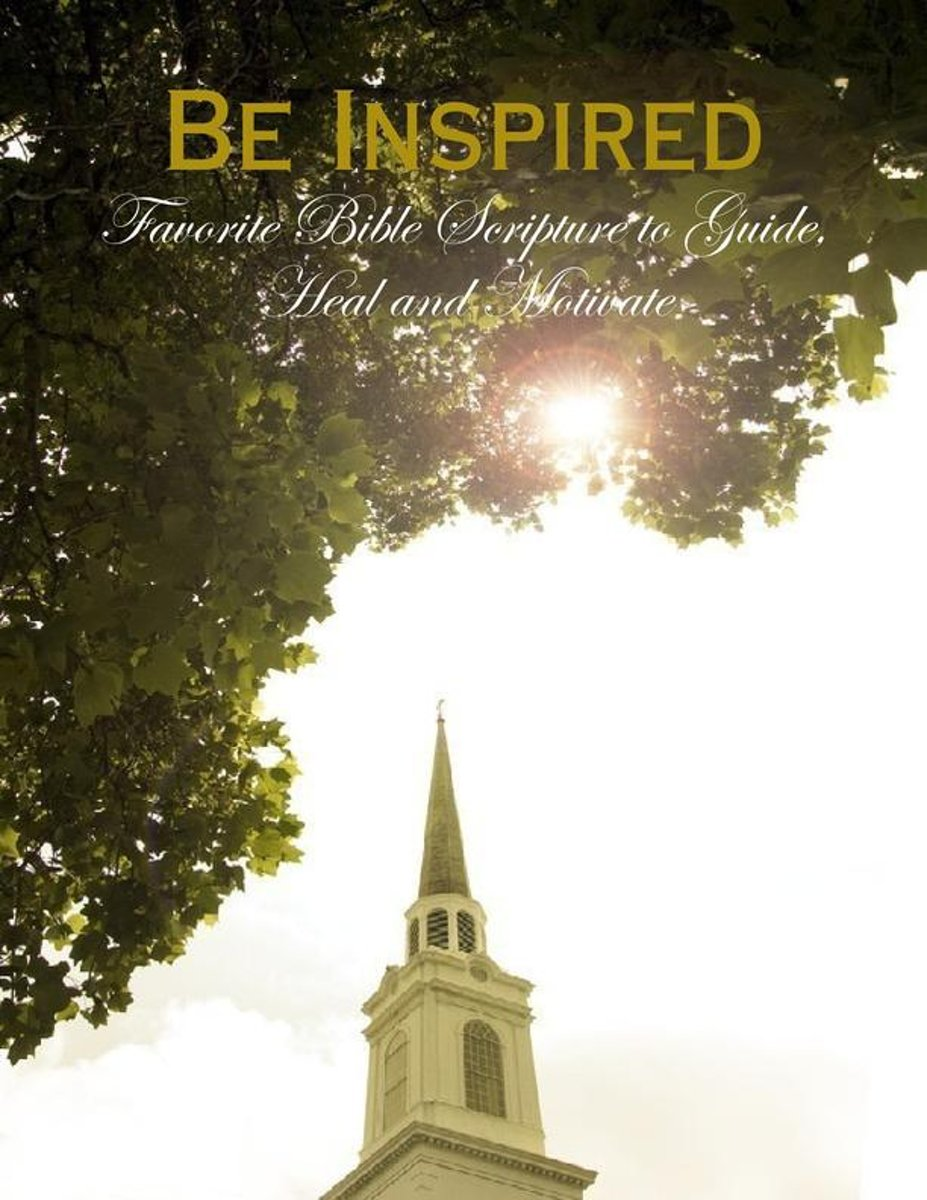 Be Inspired - Favorite Bible Scripture to Guide, Heal and Motivate