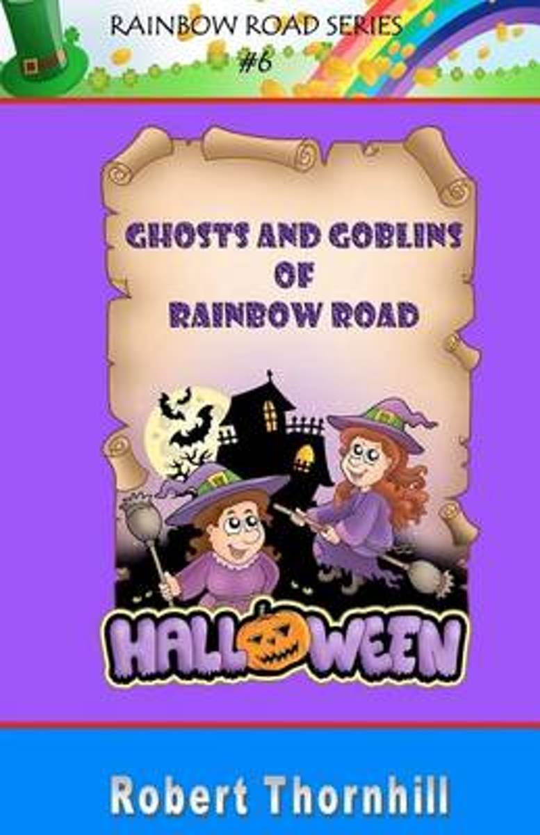 Ghosts and Goblins of Rainbow Road