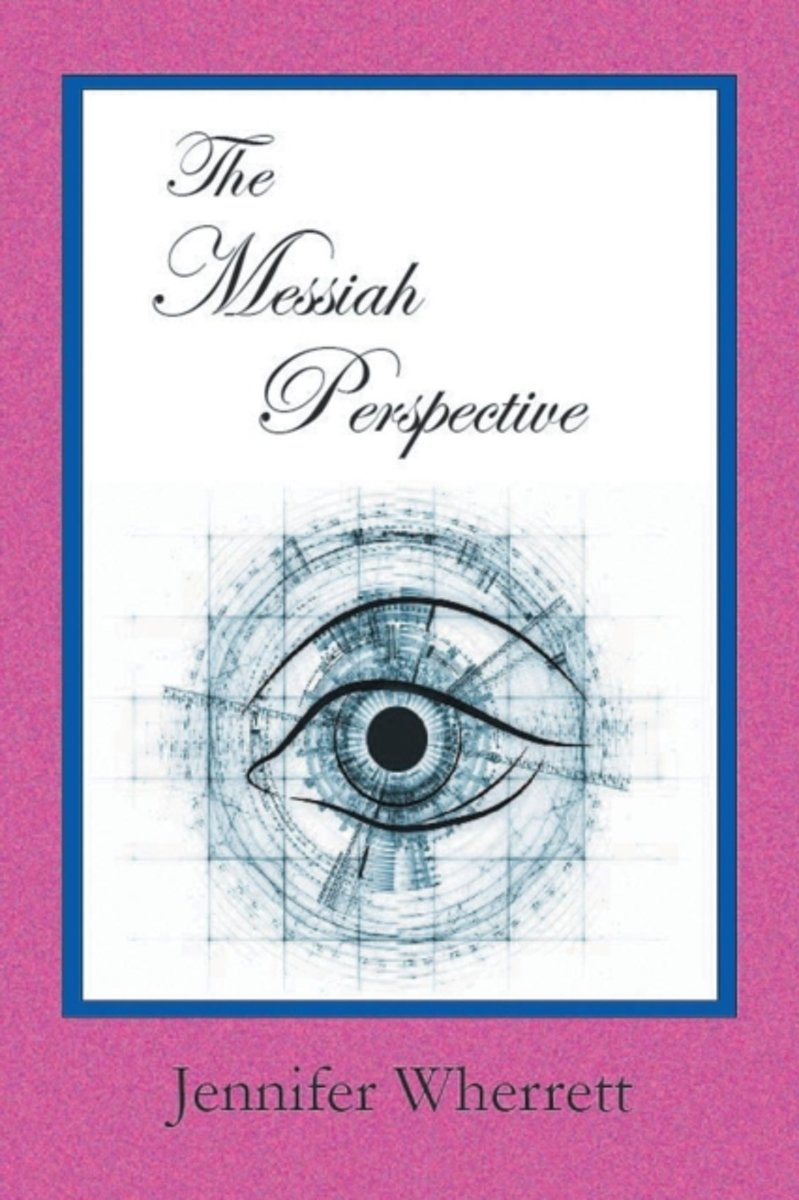 The Messiah Perspective