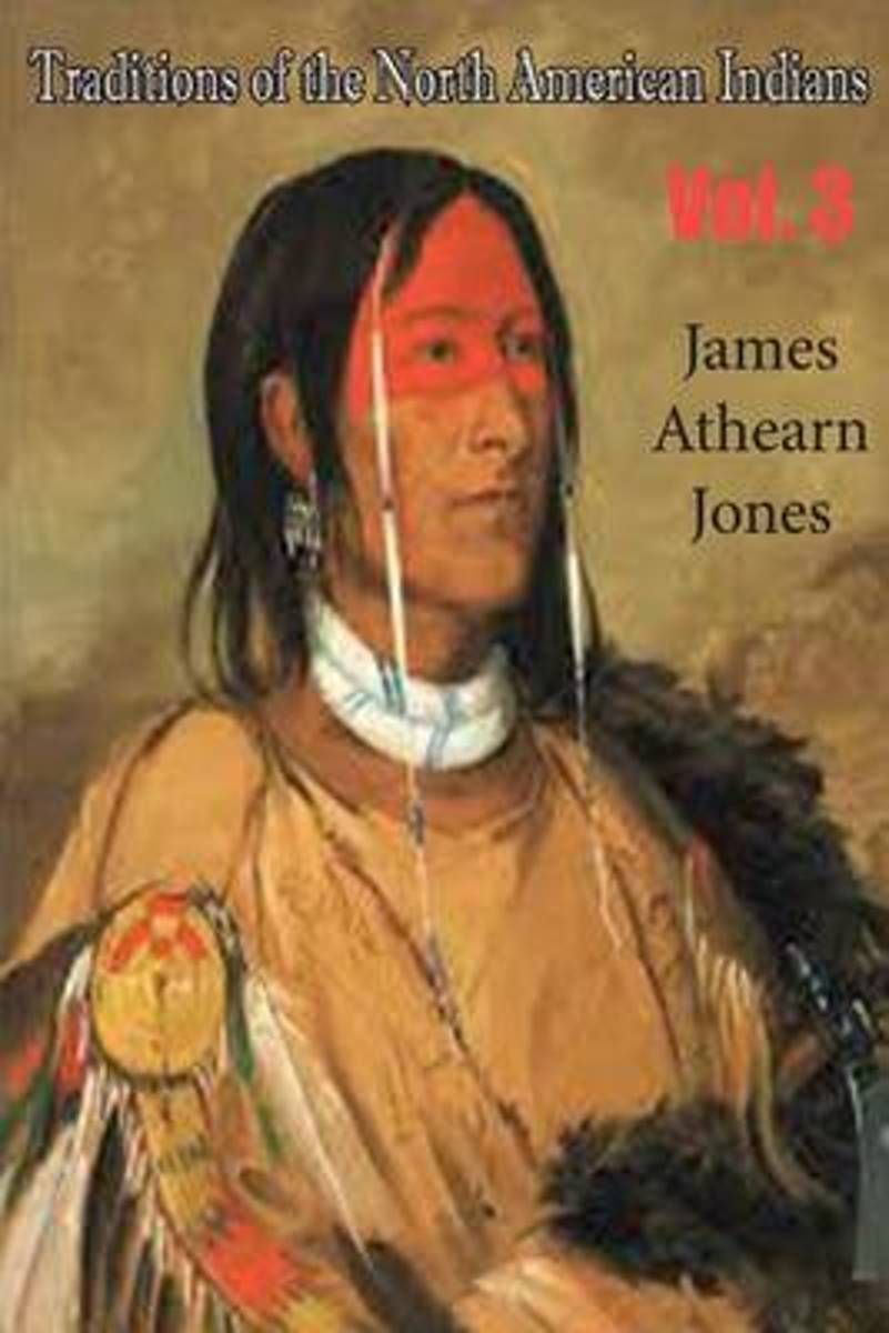 Traditions of the North American Indians, Vol. 3