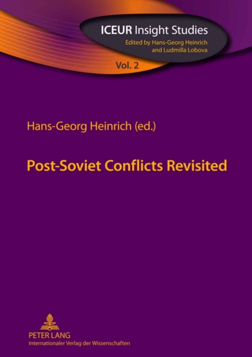 Post-Soviet Conflicts Revisited