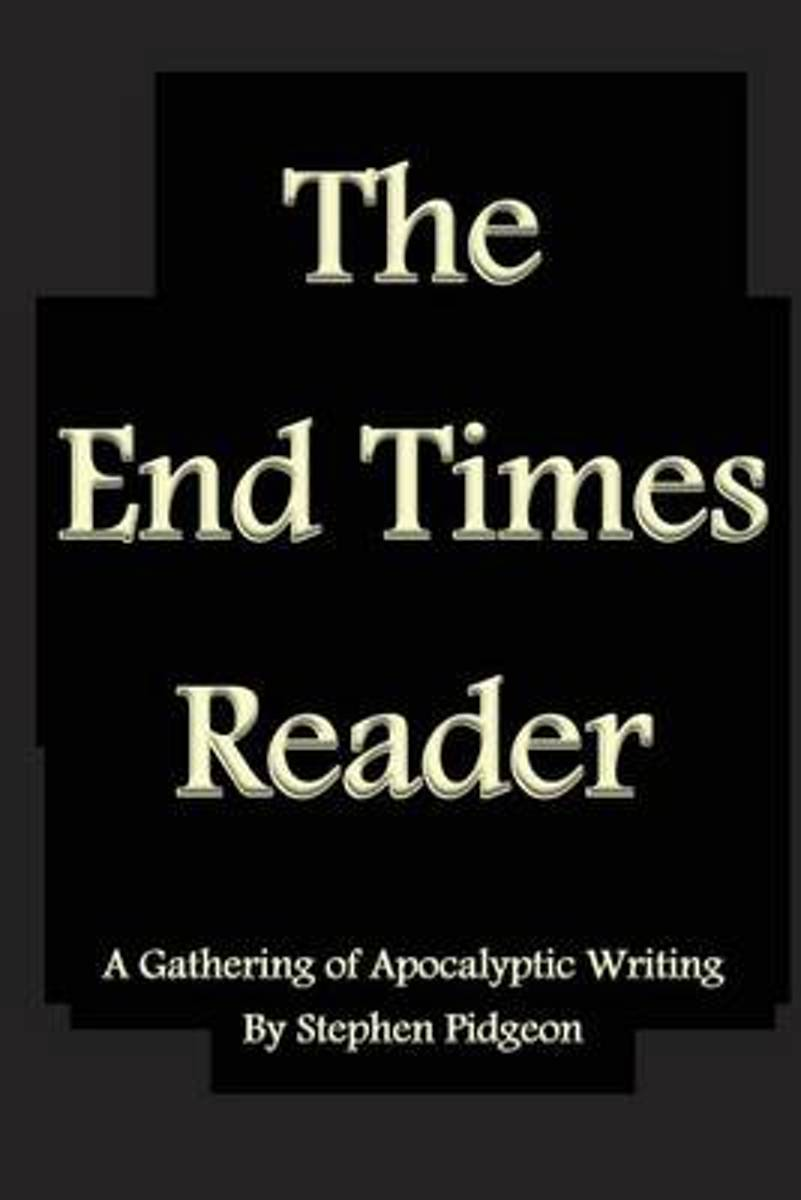 The End Times Reader