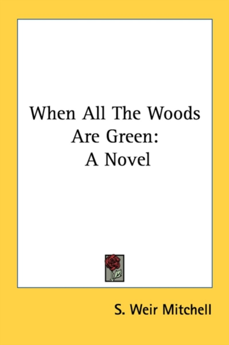 When All the Woods Are Green