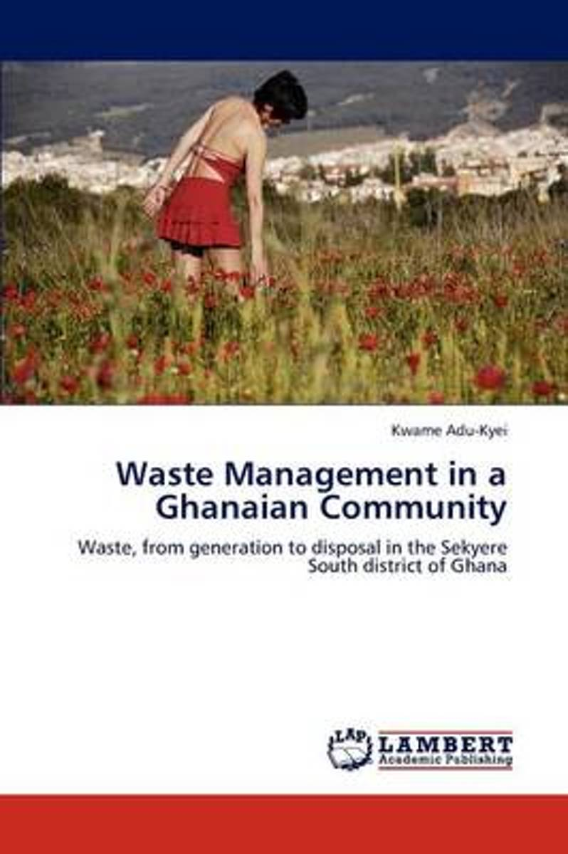 Waste Management in a Ghanaian Community