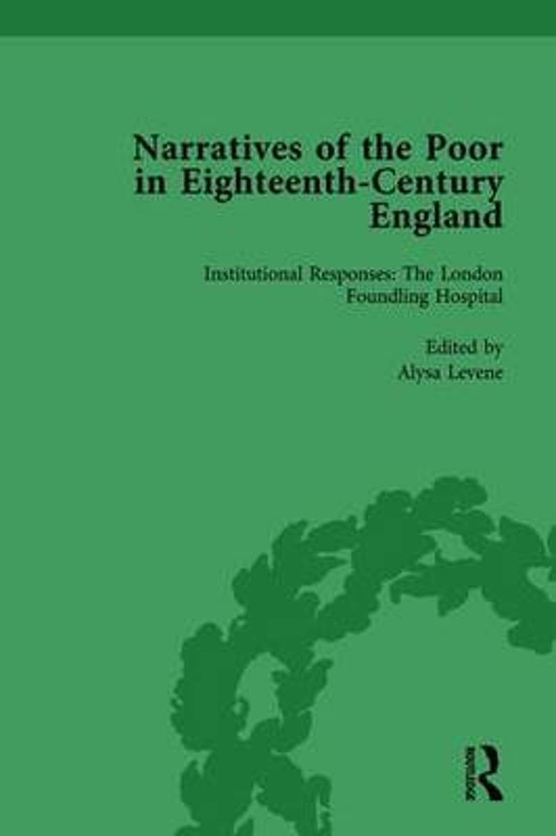 Narratives of the Poor in Eighteenth-Century England Vol 3