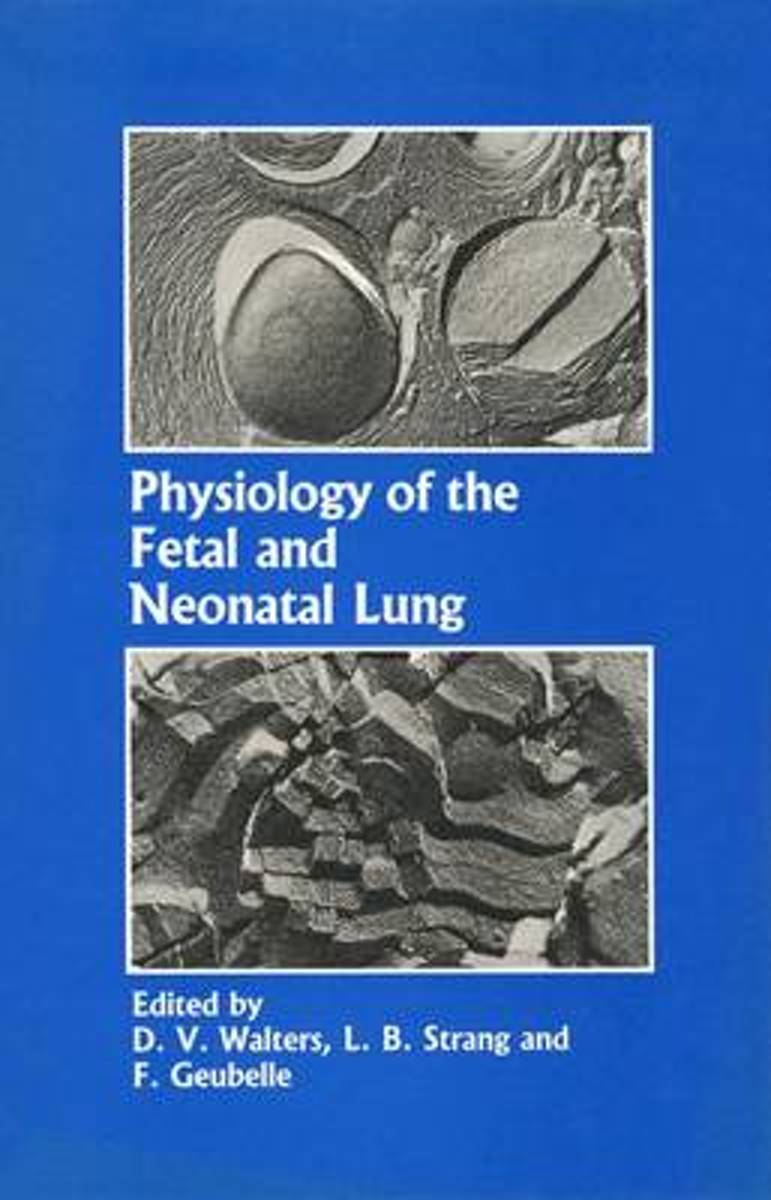 Physiology of the Fetal and Neonatal Lung