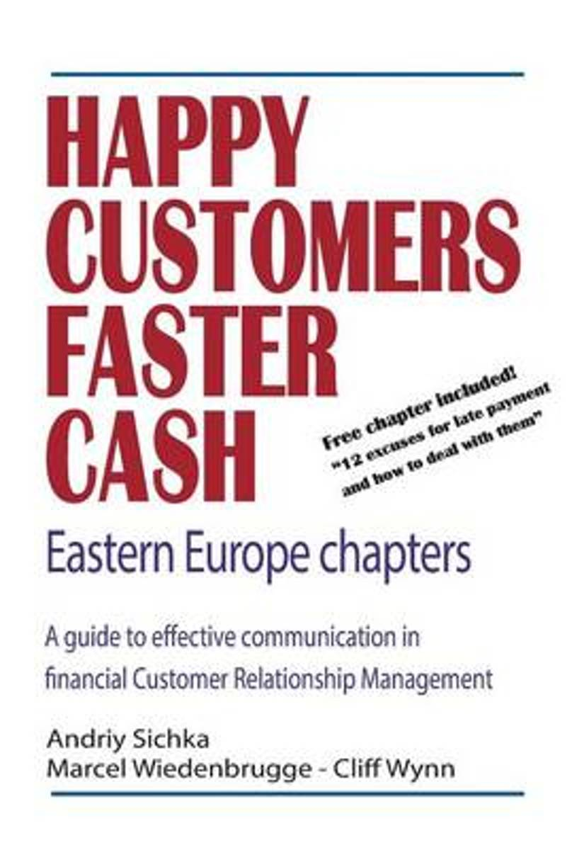 Happy Customers Faster Cash Eastern Europe Chapters