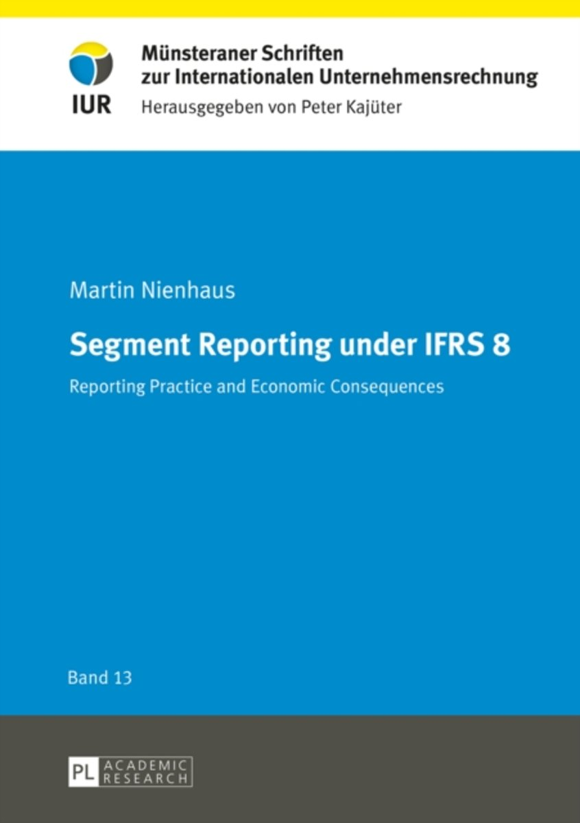Segment Reporting under IFRS 8