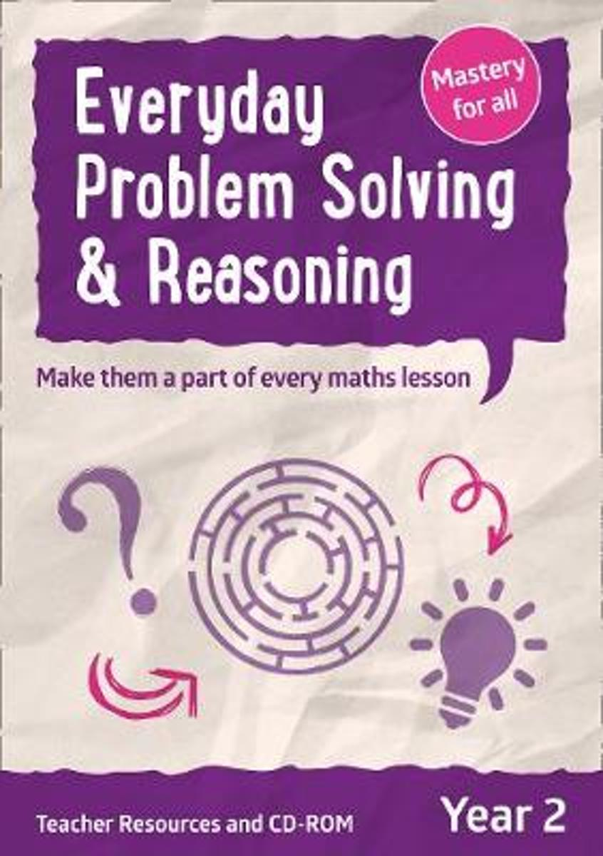 Everyday Problem Solving and Reasoning - Year 2 Everyday Problem Solving and Reasoning