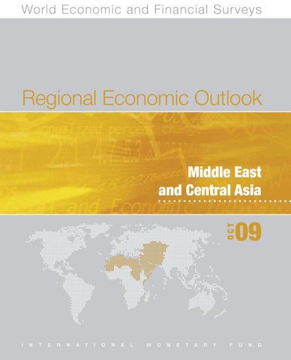 Regional Economic Outlook: Middle East and Central Asia, October 2009